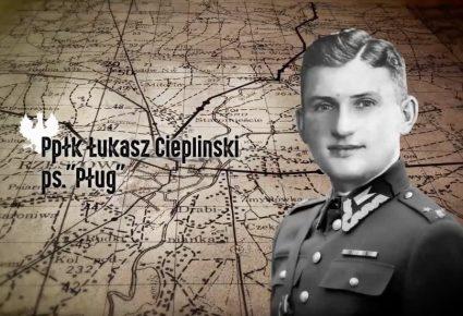 ppłk. Łukasz Ciepliński ps. PŁUG